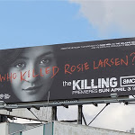 The Killing Rosie Larsen billboard