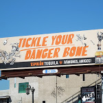 Tickle your danger bone Espolon Tequila billboard