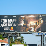Men Who Built America History billboard